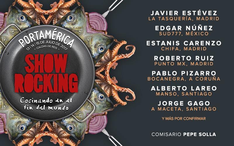 Roberto Ruiz, Estanis Carenzo, Edgar Núñez, Javier Estévez, Pablo Pizarro, Alberto Lareo y Jorge Gago, primeros chefs del ShowRocking 2017