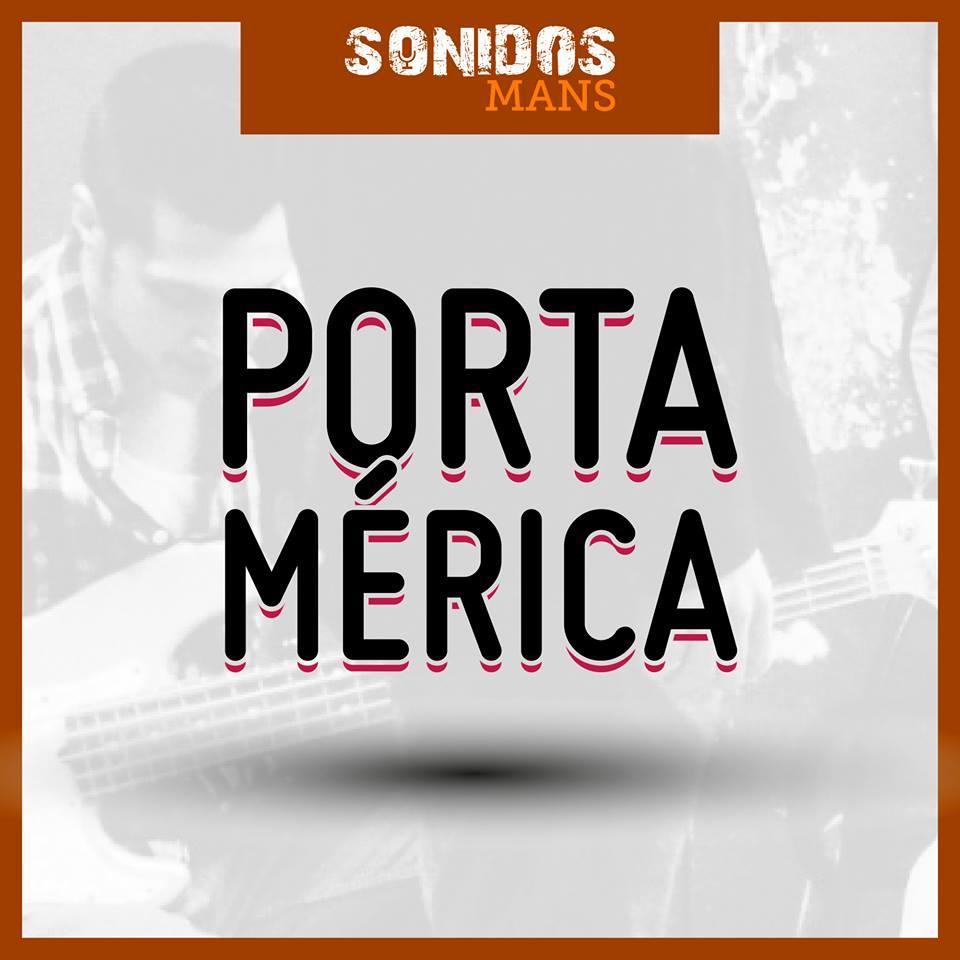 Sonidos Mans PortAmérica 2018