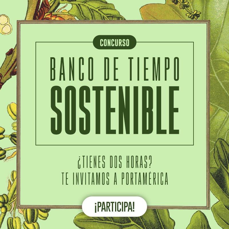 """El concurso """"Banco de Tiempo Sostenible"""" vuelve a PortAmérica ¡Participa!"""